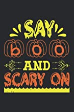 Say Boo And Scary On: Composition Notebook Journal - Lined Notebook, Blank Contents Page, Ideal Gift for Halloween