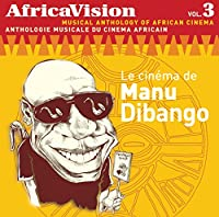 Vol. 3-Africavision: Cinema of Manu Dibango