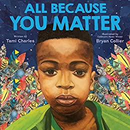 All Because You Matter (Digital Read Along) - Kindle edition by Charles, Tami, Collier, Bryan. Children Kindle eBooks @ Amazon.com.