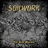 Songtexte von Soilwork - The Ride Majestic