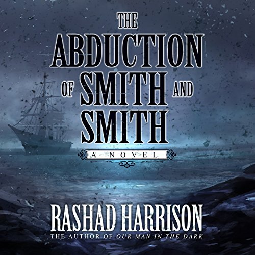 The Abduction of Smith and Smith audiobook cover art