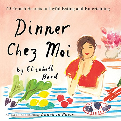Dinner Chez Moi audiobook cover art