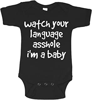 Watch Your Language Asshole Offensive Funny Infant Baby Novelty One Piece Cute Bodysuit