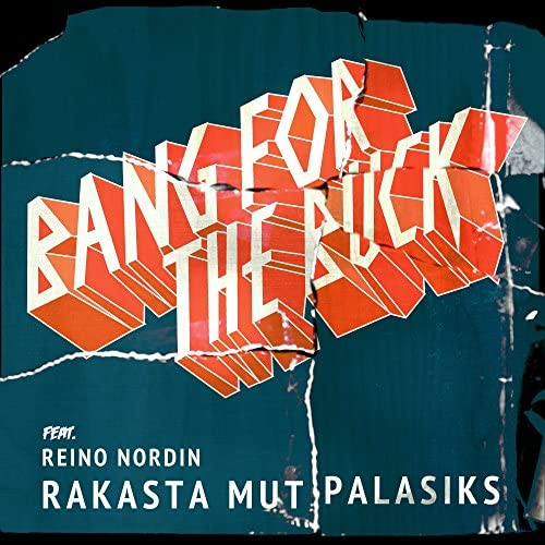 Bang For The Buck feat. Reino Nordin