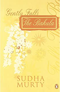 Gently Falls the Bakula by Sudha Murty - Paperback