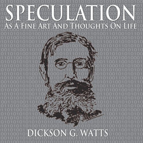 Speculation as a Fine Art and Thoughts on Life audiobook cover art