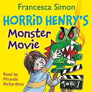Horrid Henry's Monster Movie                   By:                                                                                                                                 Francesca Simon                               Narrated by:                                                                                                                                 Miranda Richardson                      Length: 1 hr and 8 mins     29 ratings     Overall 4.6
