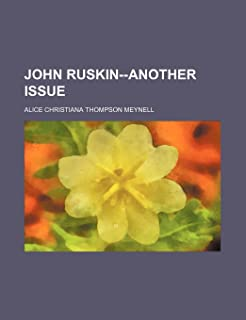 John Ruskin--Another Issue