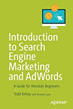 Introduction to Search Engine Marketing and AdWords: A Guide for Absolute Beginners