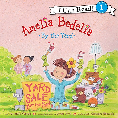 Amelia Bedelia by the Yard audiobook cover art
