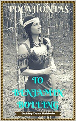 Pocahontas to Benjamin Bolling