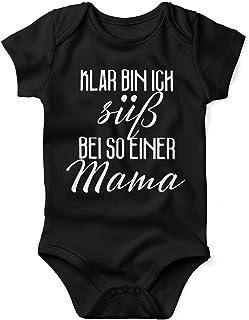 Mikalino Babybody mit Spruch für Jungen Mädchen Unisex Kurzarm Klar Bin ich süß - bei so Einer Mama | handbedruckt in Deutschland | Handmade with Love
