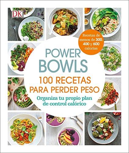 Power Bowls (Spanish): 100 recetas para perder peso
