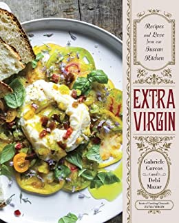 Extra Virgin: Recipes & Love from Our Tuscan Kitchen: A Cookbook by [Gabriele Corcos, Debi Mazar]
