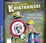 Ein Fall für Kwiatkowski 7. Hunde, Hüte und Halunken