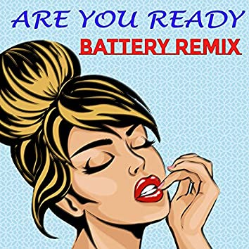 Are You Ready (Remix)