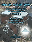 Drum Your Way from Beginning Joe to Drumming Pro Volume II: 2