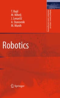 Robotics (Intelligent Systems, Control and Automation: Science and Engineering Book 43)
