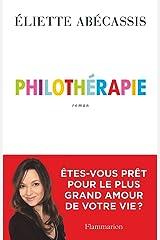 Philothérapie Format Kindle