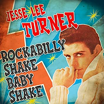 Rockabilly Shake Baby Shake