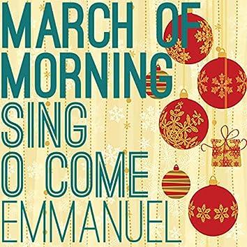 Sing, O Come Emmanuel