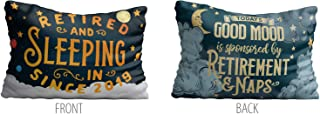 Bad Bananas - Retired and Sleeping in Since 2019 - Today's Good Mood Sponsored by Retirement and Naps - Pillow Case - Funny Retirement Gifts for Men, Women