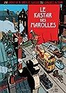 Spirou et Fantasio : Le kastar de Marolles