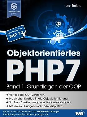 Objektorientiertes PHP7 (Band 1): Grundlagen der OOP (German Edition)