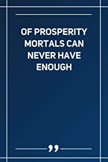 Of Prosperity Mortals Can Never Have Enough: Wide Ruled Lined Paper Notebook | Gradient Color - 6 x 9 Inches (Soft Glossy ...