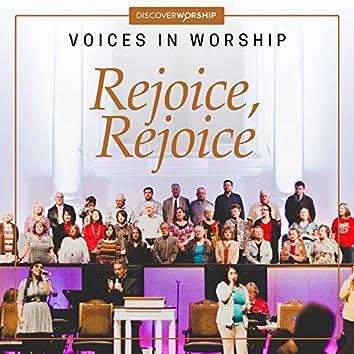 Voices in Worship: Rejoice, Rejoice