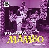 Jukebox Mambo Vol.3...