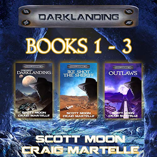 Darklanding Omnibus Books 01-03: Assignment Darklanding, Ike Shot the Sheriff, & Outlaws audiobook cover art