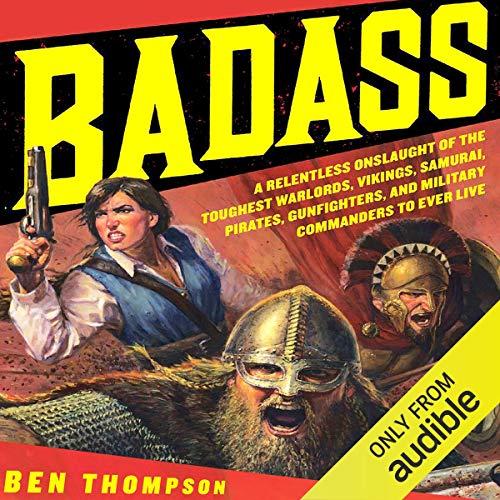 Badass Audiobook By Ben Thompson cover art