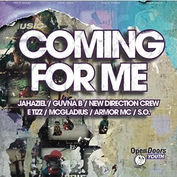 Coming for Me (feat. Armor, Guvna B, E Tizz, New Direction Crew, McGladius, Jahaziel & S.O.) - Single