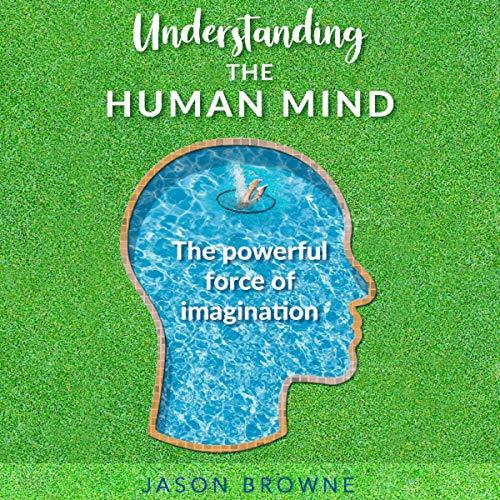 Understanding the Human Mind cover art
