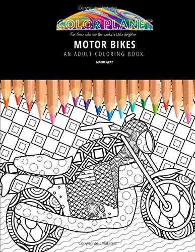 MOTOR BIKES: AN ADULT COLORING BOOK: An Awesome Motor Bikes Coloring Book For Adults