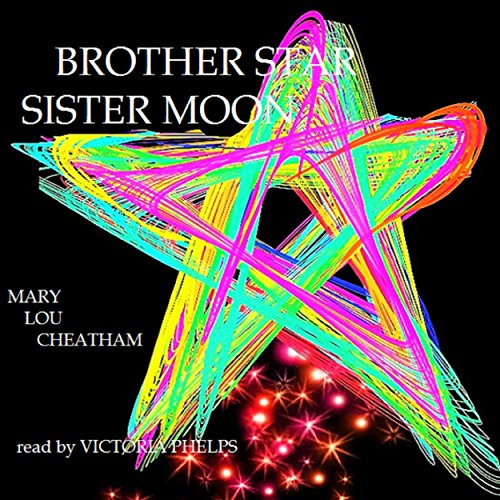 Brother Star, Sister Moon audiobook cover art