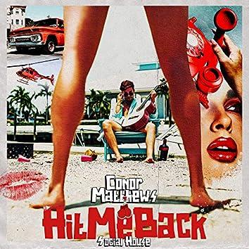 Hit Me Back (feat. Social House)