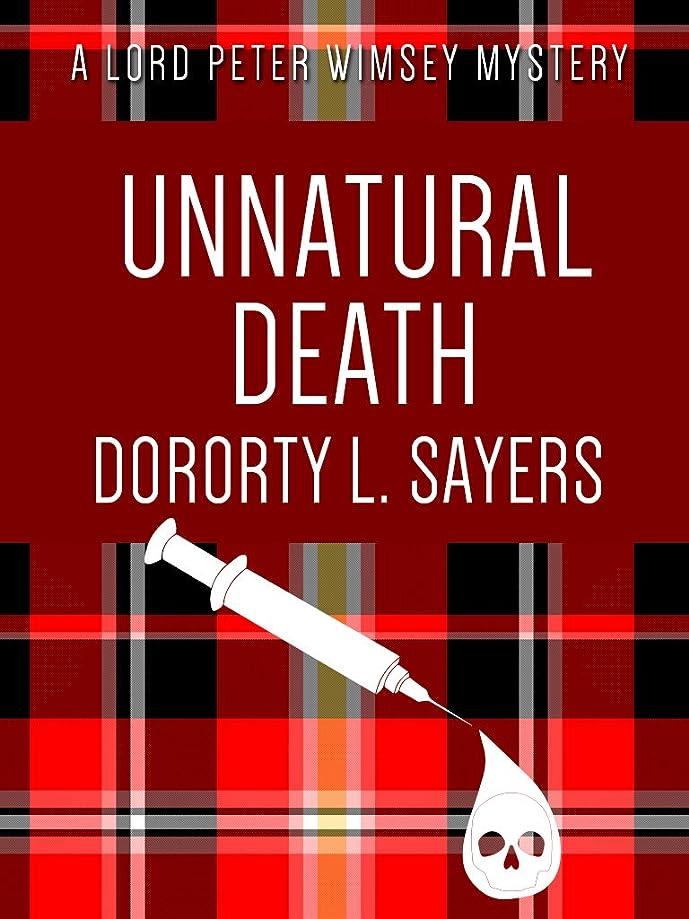 アレルギー性違反する今後Unnatural Death (Lord Peter Wimsey series Book 3) (English Edition)