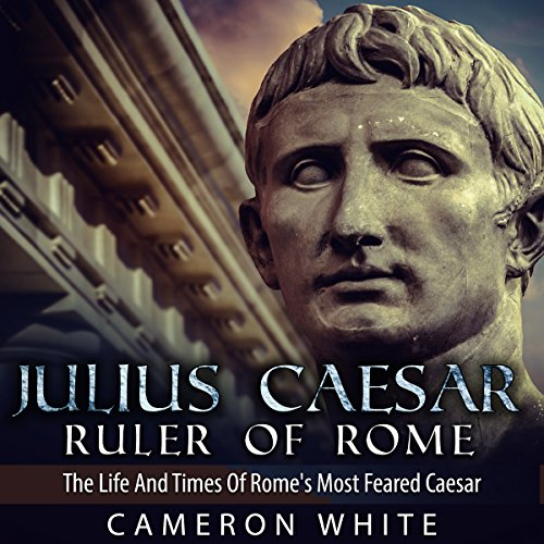 Julius Caesar, Ruler of Rome audiobook cover art