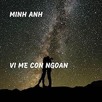 Vi Me Con Ngoan
