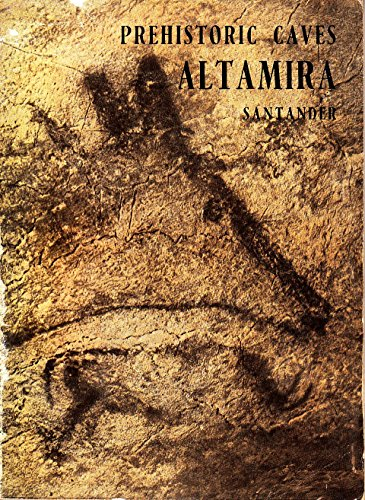 The cave of Altamira and other caves with paintings in the province of Santander