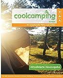Cool Camping Europa: 80 sensationelle Plätze zum Campen (German Edition)