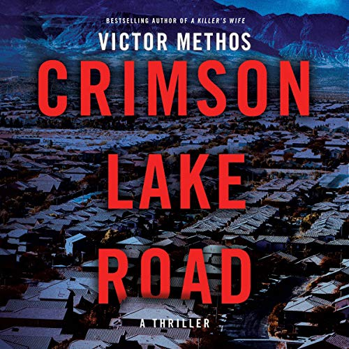 Crimson Lake Road Audiobook By Victor Methos cover art