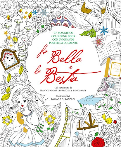La Bella e la Bestia. Colouring book. Con poster. Con Poster