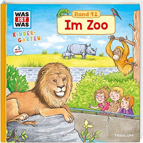 WAS IST WAS Kindergarten, Band 12. Im Zoo: Löwe, Zebra, Spitzmaulnashorn - erstes Wissen ab 3 Jahre