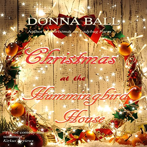 Christmas at the Hummingbird House audiobook cover art