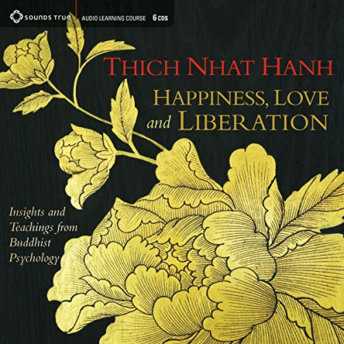 Happiness, Love, and Liberation audiobook cover art