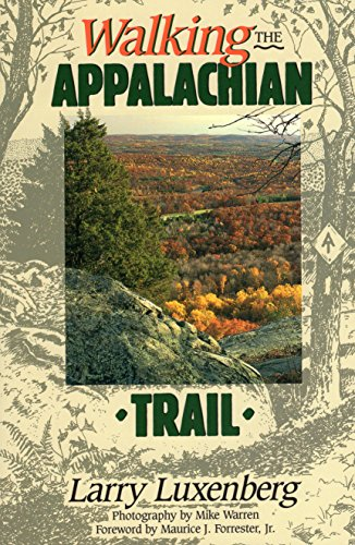 Walking the Appalachian Trail (Official Guides to the Appalachian Trail)