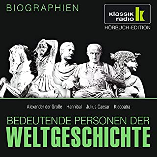 Bedeutende Personen der Weltgeschichte: Alexander der Große / Hannibal / Julius Caesar / Kleopatra Titelbild